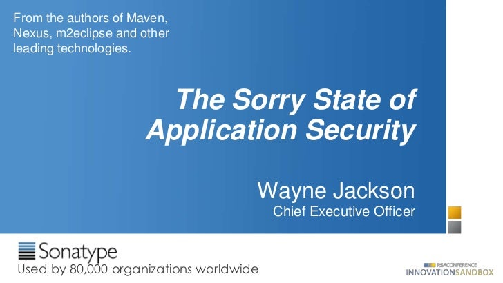From the authors of Maven,Nexus, m2eclipse and otherleading technologies.                       The Sorry State of        ...