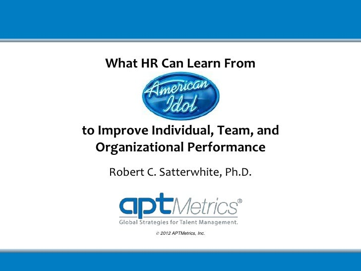 What HR Can Learn From American Idol to Improve Individual ...