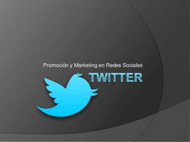 Promoción y Marketing en Redes Sociales