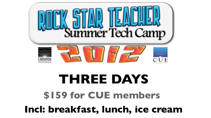 THREE DAYS    $159 for CUE membersIncl: breakfast, lunch, ice cream