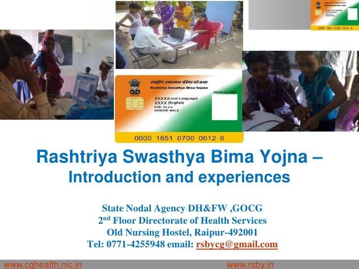 Rashtriya Swasthya Bima Yojna –               Introduction and experiences                         State Nodal Agency DH&F...