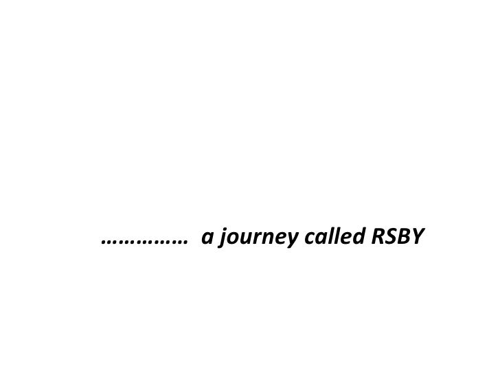 ……………  a journey called RSBY