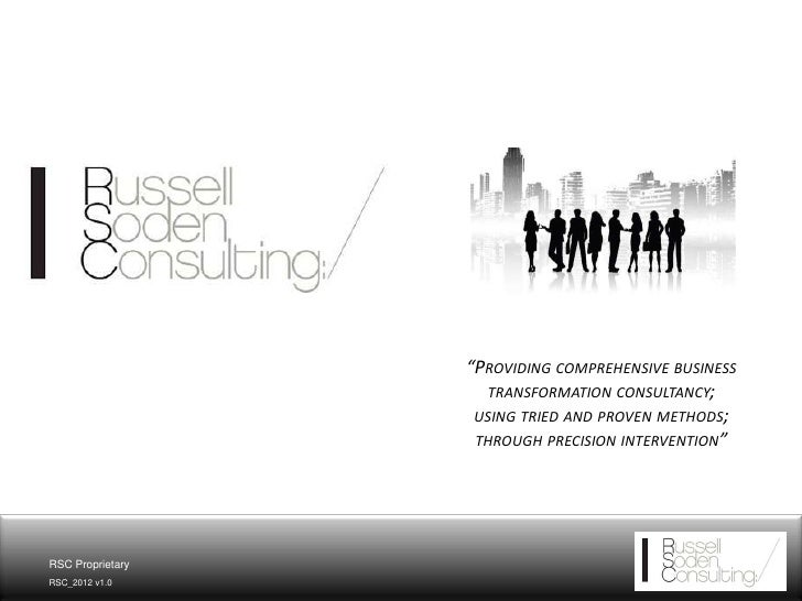 """PROVIDING COMPREHENSIVE BUSINESS                    TRANSFORMATION CONSULTANCY;                   USING TRIED AND PROVEN ..."