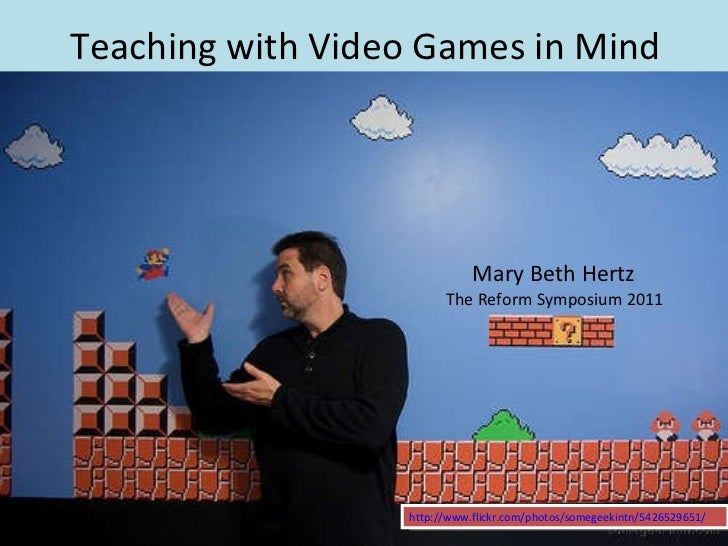 Teaching With Video Games in Mind