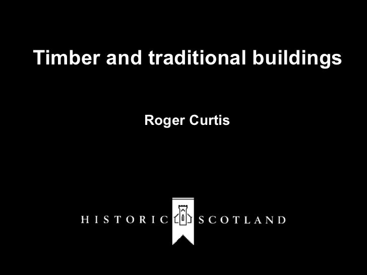 Timber and traditional buildings