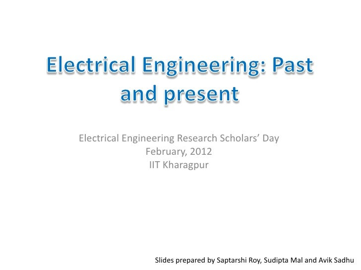 Electrical Engineering Research Scholars' Day                February, 2012                 IIT Kharagpur                 ...