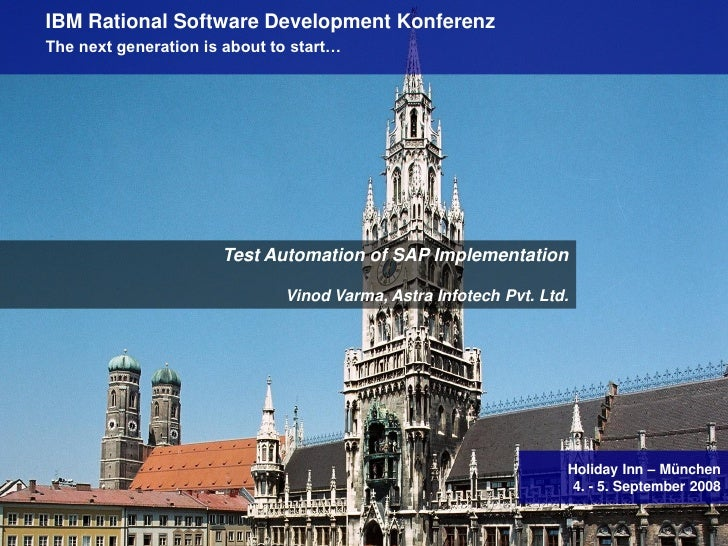 IBM Rational Software Development Konferenz        The next generation is about to start…                               Te...