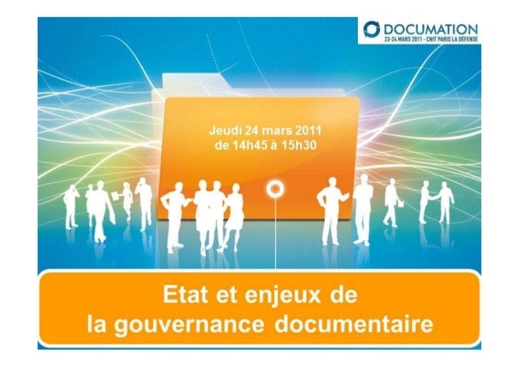 RSD SA & FEDISA & SERDA & ADBS  - Etat et enjeux de la gouvernance documentaire
