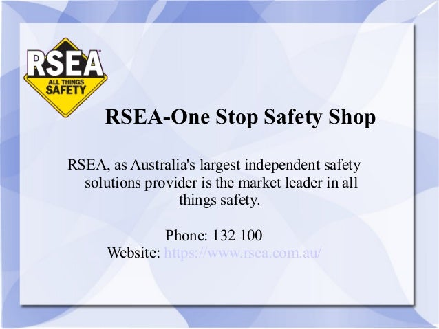 RSEA-One Stop Safety Shop RSEA, as Australia's largest independent safety solutions provider is the market leader in all t...