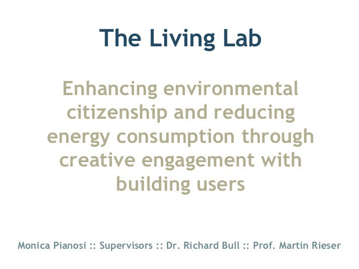 The Living Lab       Enhancing environmental        citizenship and reducing      energy consumption through       creativ...