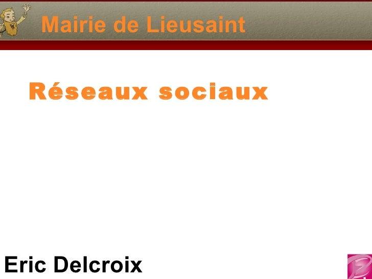 Mairie de Lieusaint Réseaux sociaux