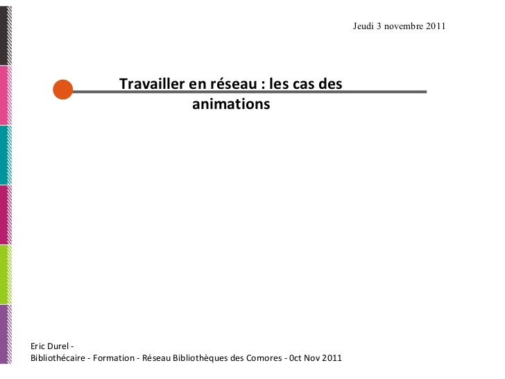 Réseau des bibliothèques Comorienle cas des animations