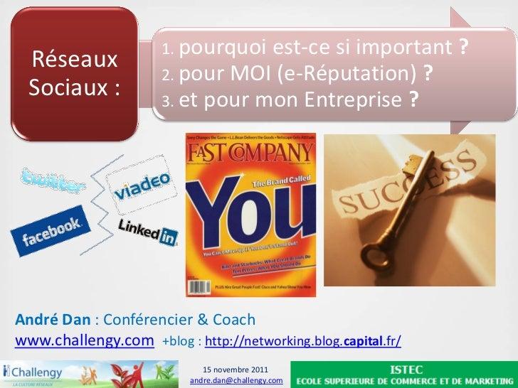 Réseaux Sociaux - e-Réputation - Entreprise - André Dan - Challengy 2011