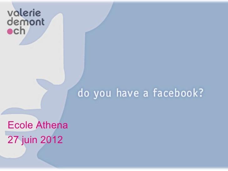 Ecole Athena27 juin 2012