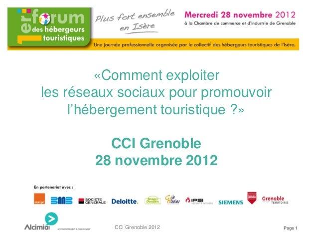 «Comment exploiterles réseaux sociaux pour promouvoir     l'hébergement touristique ?»          CCI Grenoble        28 nov...
