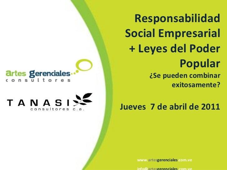 www. artes gerenciales .com.ve info@ artes gerenciales .com.ve Responsabilidad Social Empresarial + Leyes del Poder Popula...