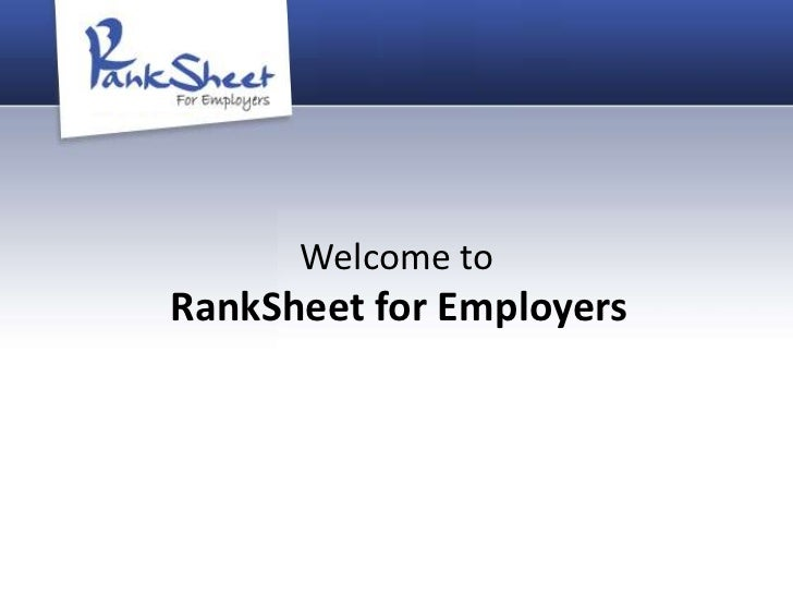 Welcome toRankSheet for Employers