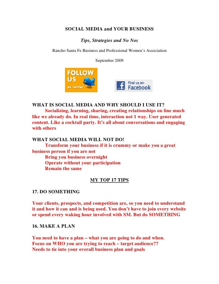 SOCIAL MEDIA and YOUR BUSINESS                          Tips, Strategies and No Nos          Rancho Santa Fe Business and ...