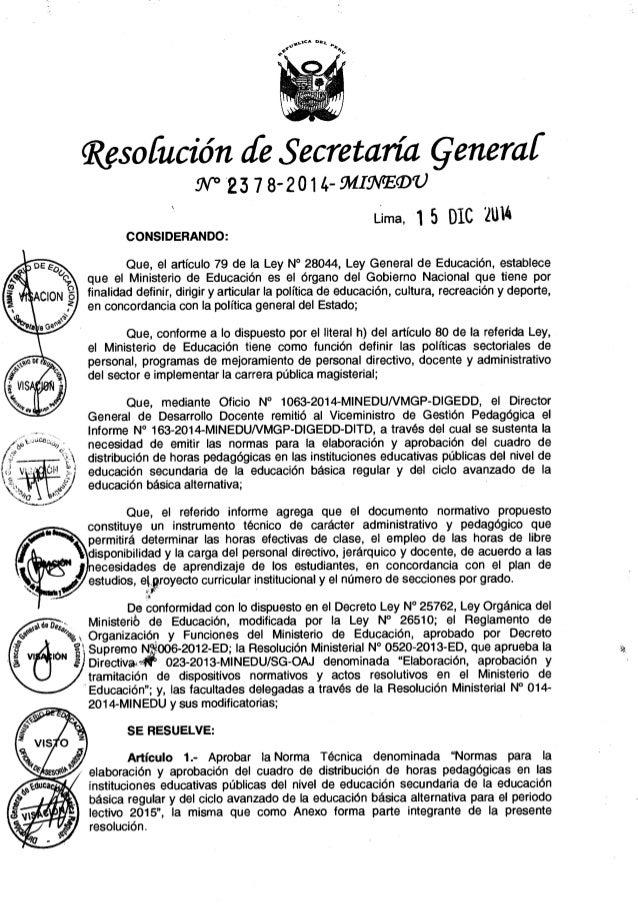 NORMAS PARA LA ELABORACIÓN Y APROBACIÓN DEL CUADRO DE DISTRIBUCIÓN DE HORAS PEDAGÓGICAS EN LAS INSTITUCIONES EDUCATIVAS PÚ...