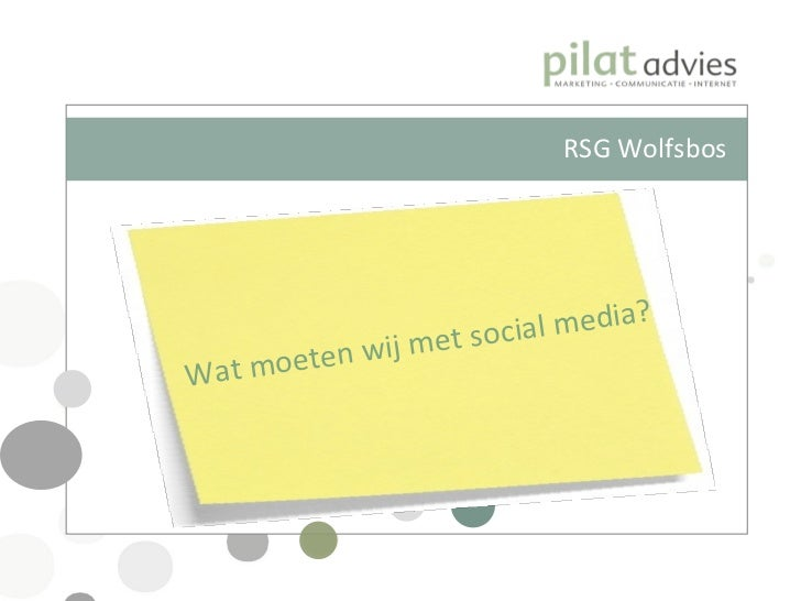 Wat moeten wij met social media? RSG Wolfsbos
