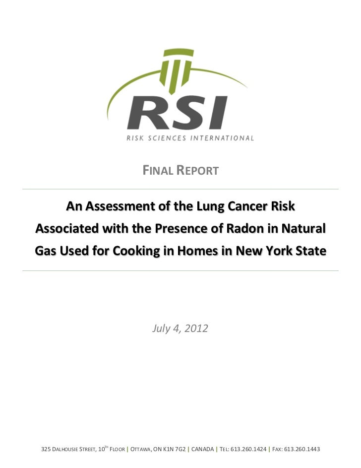 FINAL REPORT          An Assessment of the Lung Cancer RiskAssociated with the Presence of Radon in NaturalGas Used for Co...