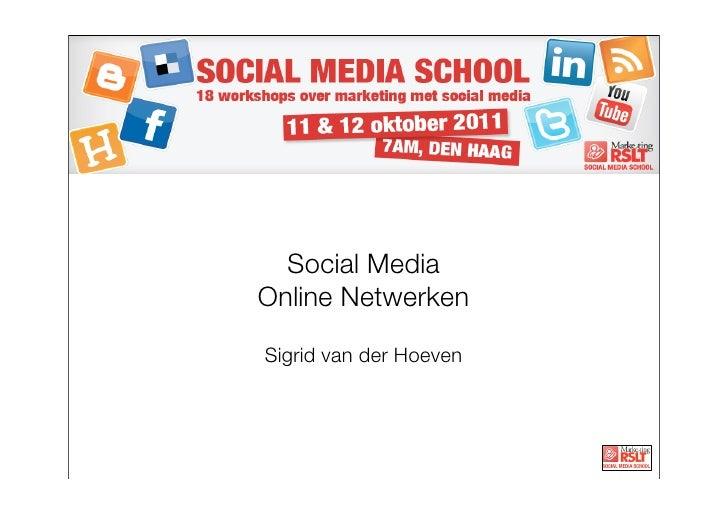 Social MediaOnline NetwerkenSigrid van der Hoeven