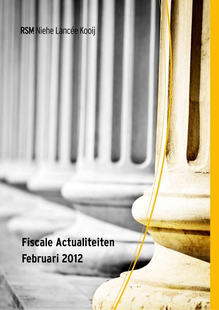 Fiscale ActualiteitenFebruari 2012