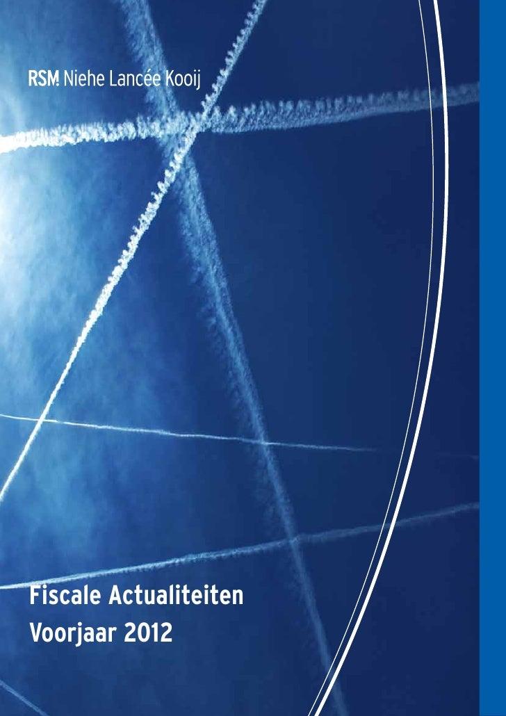 Rsm nlk fiscale actualiteiten voorjaar 2012