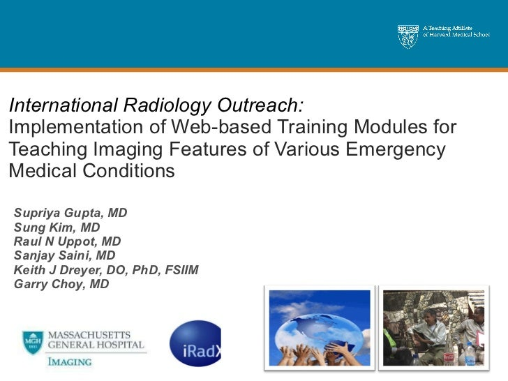 International Radiology Outreach:   Implementation of Web-based Training Modules for Teaching Imaging Features of Various ...
