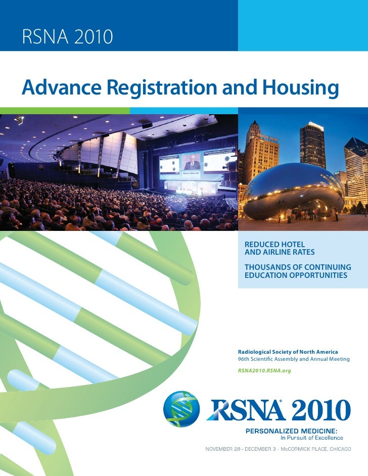 RSNA 2010  Advance Registration and Housing                            REDUCED HOTEL                        AND AIRLINE RA...