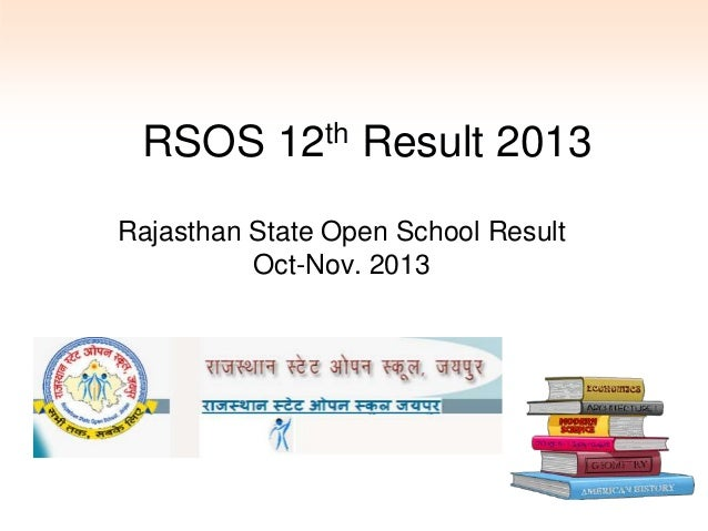 RSOS 12th Result 2013 Rajasthan State Open School Result Oct-Nov. 2013
