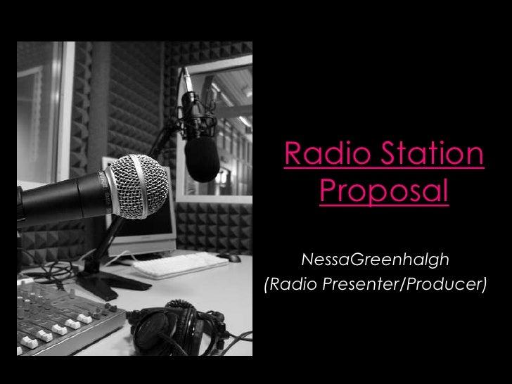 radio station proposal. Black Bedroom Furniture Sets. Home Design Ideas