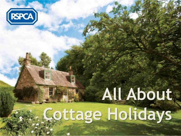 RSPCA - All About Cottage Holidays