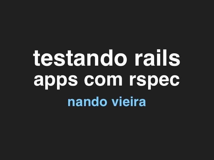 Testando Rails apps com RSpec