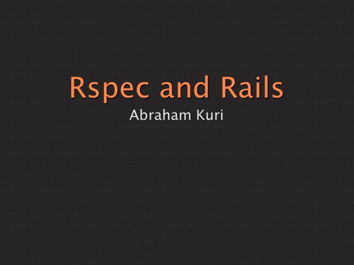 Rspec and Rails