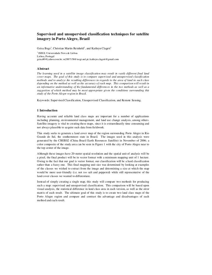 Supervised and unsupervised classification techniques for satelliteimagery in Porto Alegre, BrazilGeisa Bugs1, Christian M...