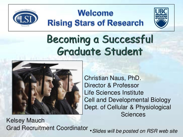 Rising Stars of Research 2010 - Workshop: Becoming a successful graduate student