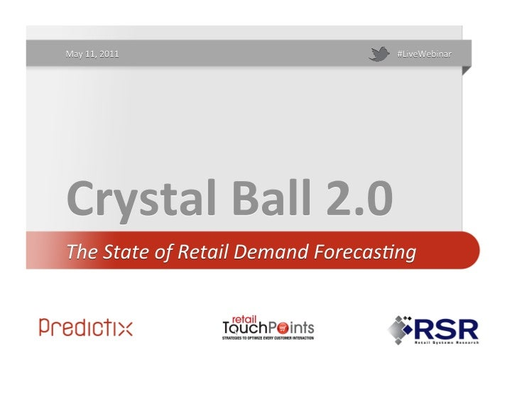 RSR's Brian Kilcourse Presents The State of Retail Demand Forecasting 2011