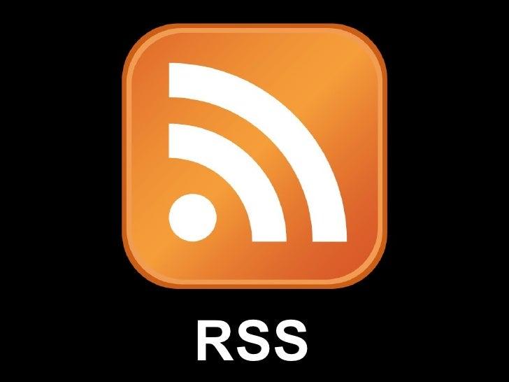 RSS Defined <ul><li>RSS </li></ul>