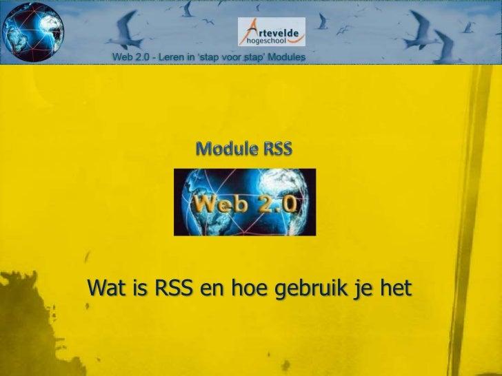 Wat is RSS en hoe gebruik je het