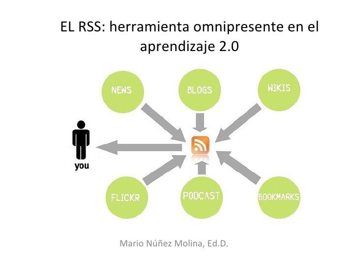 El RSS: Herramienta omnipresente en el aprendizaje 2.0