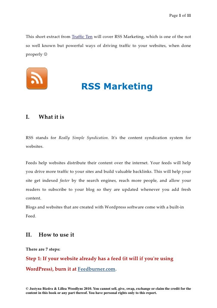 Page 1 of 11This short extract from Traffic Ten will cover RSS Marketing, which is one of the notso well known but powerfu...