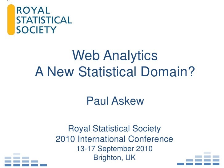 Web Analytics: A new Statistical Domain
