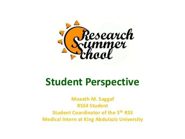 Student PerspectiveMoaath M. SaggafRSS4 StudentStudent Coordinator of the 5th RSSMedical Intern at King Abdulaziz University