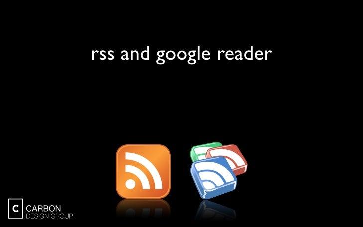 Brown Bag Presentation: RSS and Google Reader