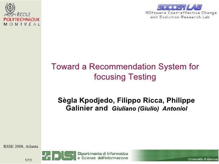 Toward a Recommendation System for focusing Testing