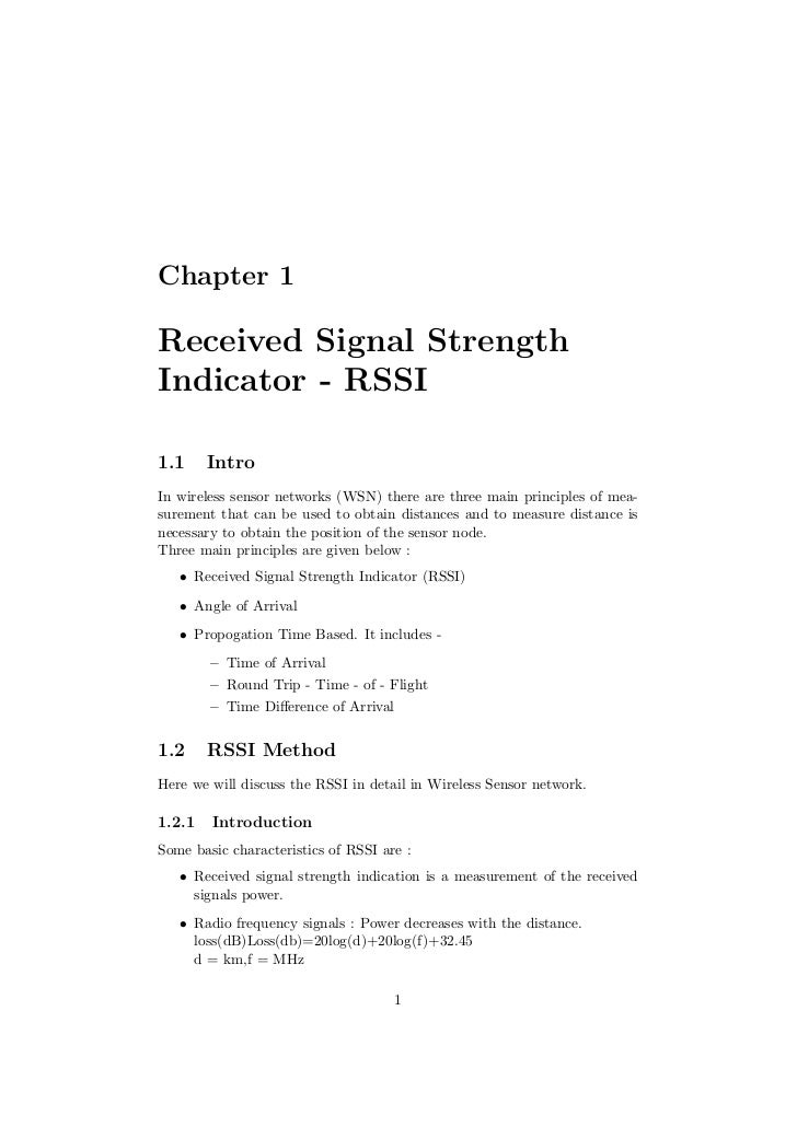 Chapter 1Received Signal StrengthIndicator - RSSI1.1     IntroIn wireless sensor networks (WSN) there are three main princ...