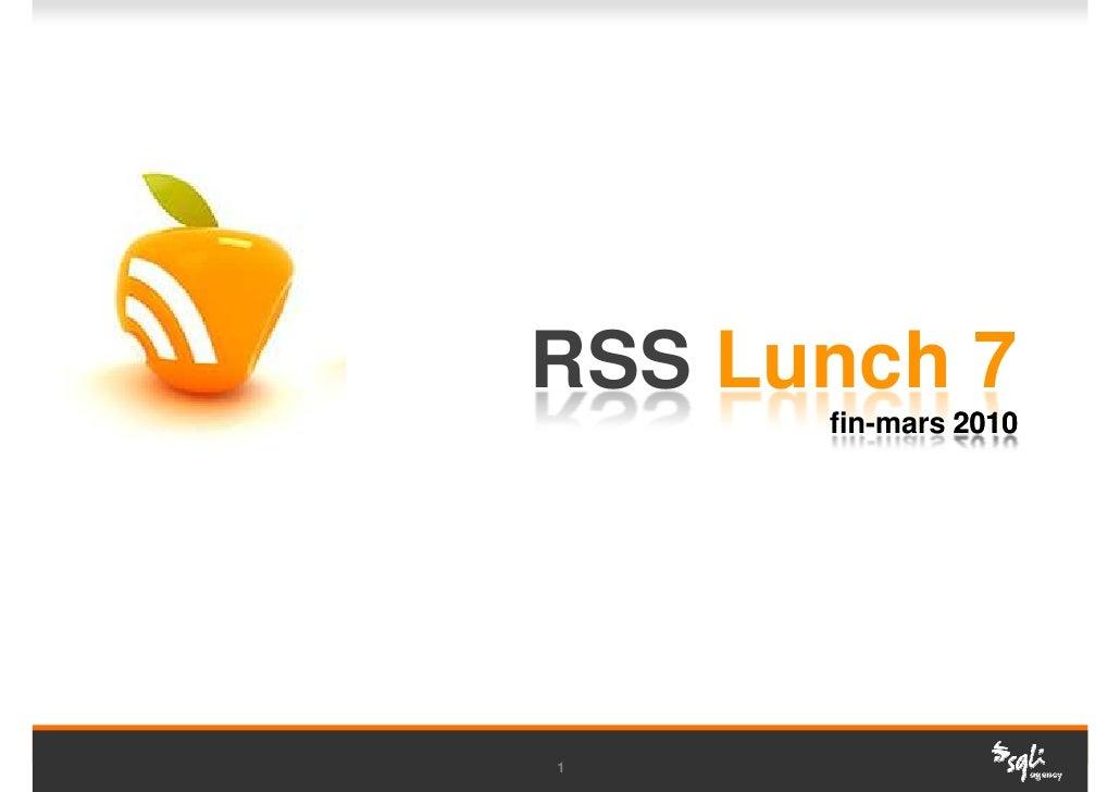 Rss lunch 7_sqli agency_fin_mars2010
