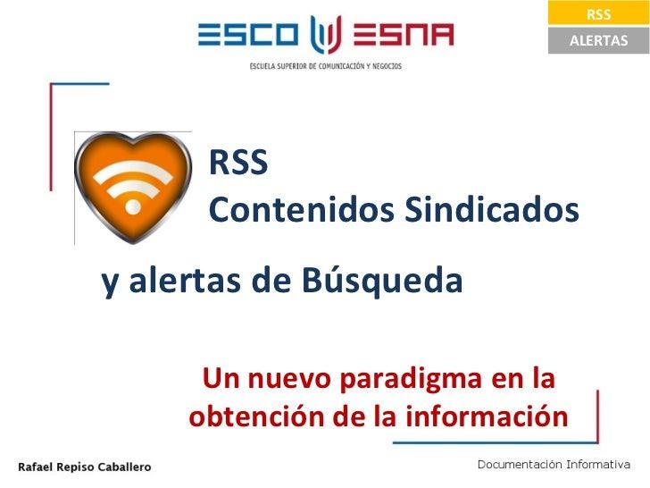 RSS Contenidos Sindicados y Alertas de Google