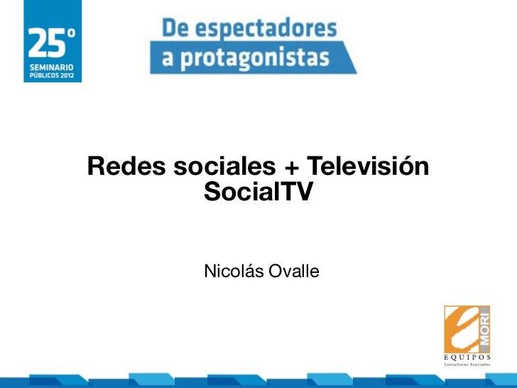 Redes sociales + Televisión        SocialTV         Nicolás Ovalle